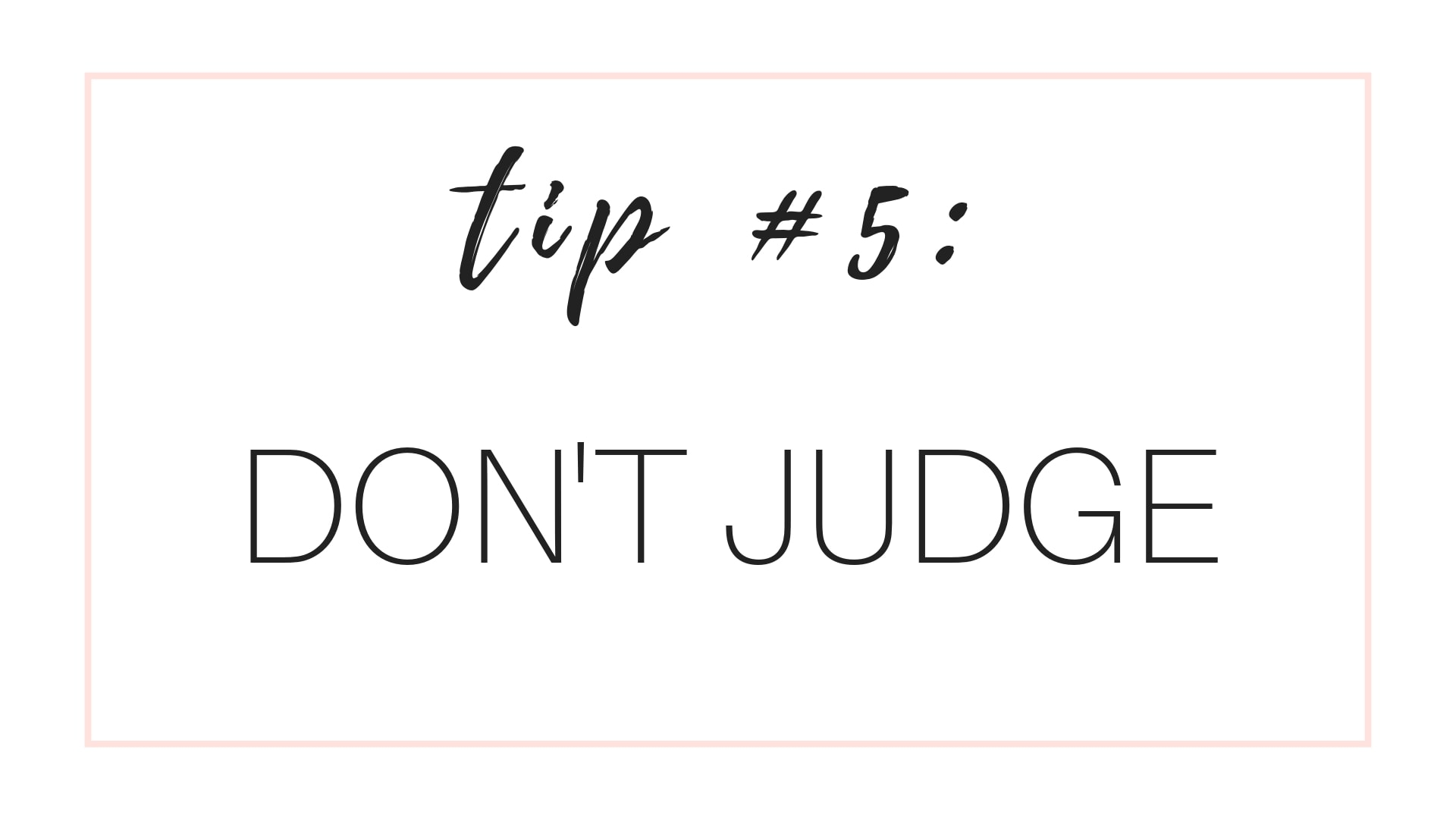 Manage Cravings Tip #5: Don't Judge